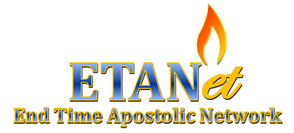 End Time Apostolic Network